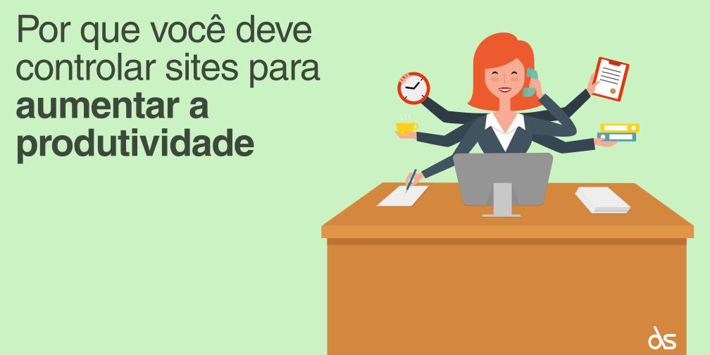 Por que você deve controlar sites para aumentar a produtividade